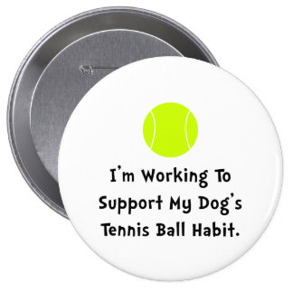 Dogs Tennis Ball Pinback Button