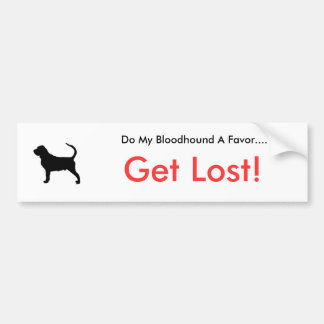 Dogsilhouette-bloodhound-t, Do My Bloodhound A ... Car Bumper Sticker