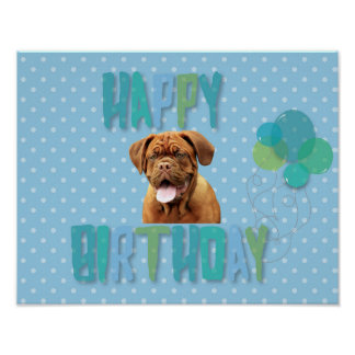 Dogue De Bordeaux French Mastiff Happy Birthday Poster