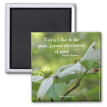 Dogwood Flower Goodness Quote Magnet