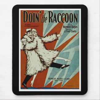 Doin' the Racoon Mouse Pad