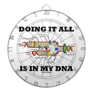 Doing It All Is In My DNA (DNA Replication) Dart Board