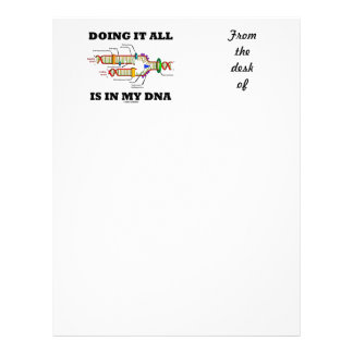 Doing It All Is In My DNA (DNA Replication) Letterhead