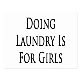 Doing Laundry Is For Girls Postcard