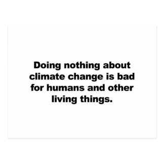 Doing nothing about climate change postcard