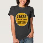 Doing Taxes Keep Away But Bring Coffee Funny T-Shirt