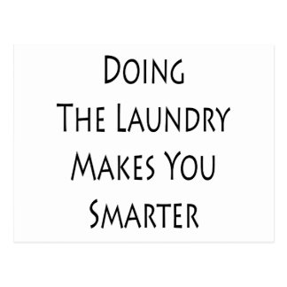 Doing The Laundry Makes You Smarter Postcard