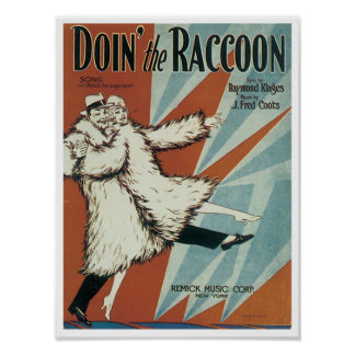 Doing the Racoon poster
