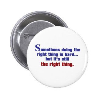 Doing the Right Thing Button