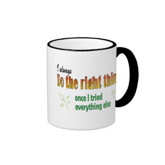 Doing the right thing ringer coffee mug