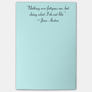Doing What I Do Not Like Jane Austen Quote Post-it® Notes
