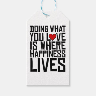 Doing What You Love Is Where Happiness Lives Gift Tags