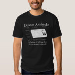 Doktor Avalanche T-Shirt