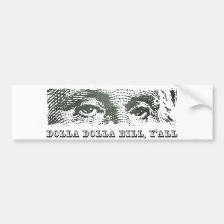 Dólar lunes de Dolla Dolla Bill Yall George Washin Pegatina Para Auto