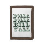 Dólares del dinero del efectivo de Dolla Dolla Bil