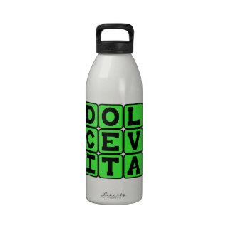 Dolce Vita, Good Life Latin Phrase Drinking Bottles