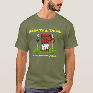 """Dole Whip Daily """"I'm in the tribe"""" T-Shirt"""