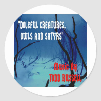 """""""Doleful Creatures, Owls and Satyrs"""" Classic Round Sticker"""
