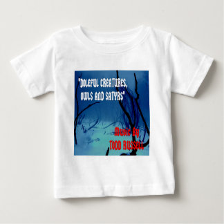 """""""Doleful Creatures, Owls and Satyrs"""" Shirt"""