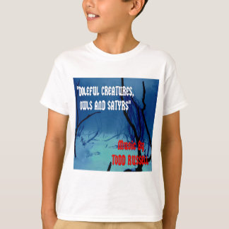 """""""Doleful Creatures, Owls and Satyrs"""" T-Shirt"""