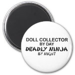 Doll Collector Deadly Ninja by Night Fridge Magnets