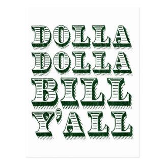 Dolla Dolla Bill Yall Cash Money Dollars Postcard
