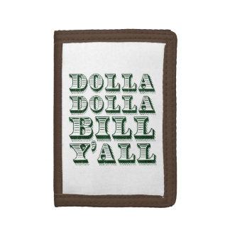 Dolla Dolla Bill Yall Cash Money Dollars Trifold Wallet