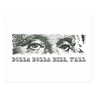 Dolla Dolla Bill Yall George Washington Dollar Mon Postcard