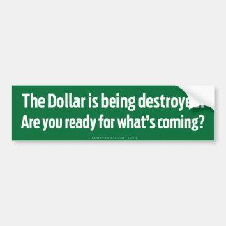 Dollar Destruction Bumper Sticker Bumper Stickers