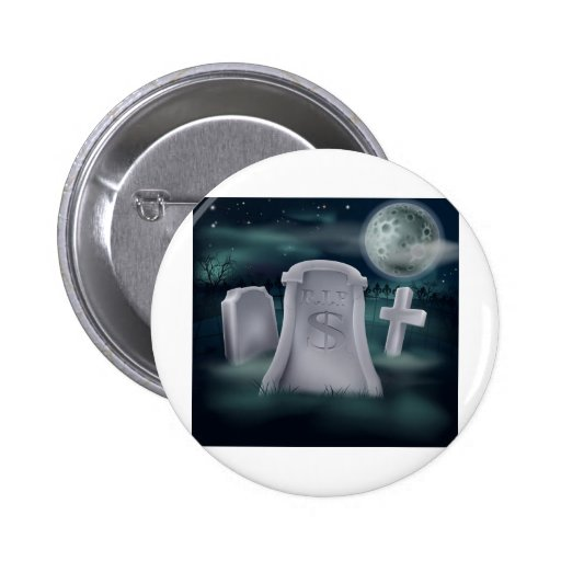 dollar grave 2012 A6.jpg 2 Inch Round Button