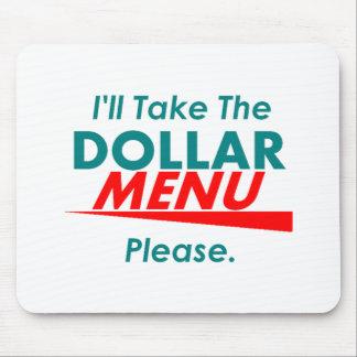 DOLLAR MENU Mousepad