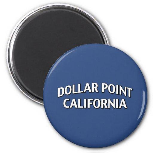 Dollar Point California Magnet