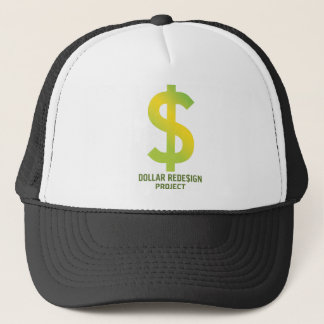 Dollar ReDe$ign Project Trucker Hat