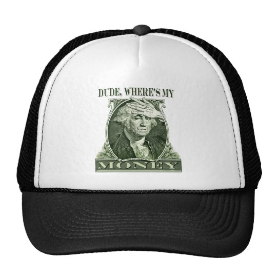 Dollar Sign of the Times Shirt Trucker Hat