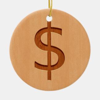 Dollar symbol engraved on wood design ceramic ornament