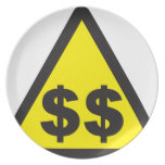 $$ Dollar Warning Sign Party Plate
