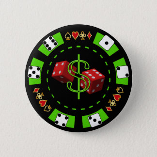 DOLLARS AND DICE POKER CHIP BUTTON