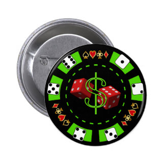 DOLLARS AND DICE POKER CHIP PINBACK BUTTON