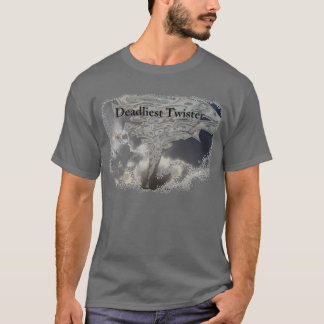 Dollars in the Deadliest Twister T-Shirt