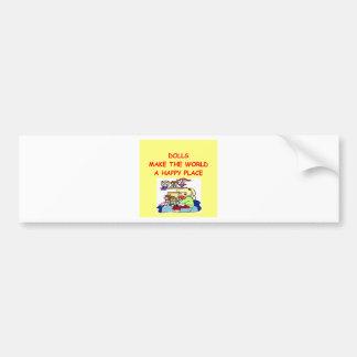 dolls bumper sticker