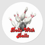 Dolls With Balls Bowling Classic Round Sticker