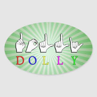 DOLLY  ASL FINGER SPELLED OVAL STICKER
