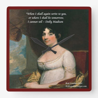 Dolly Madison & Famous Tomorrow Quote Wall Clock