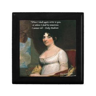 Dolly Madison & Famous Where I'll Be Quote Keepsake Box