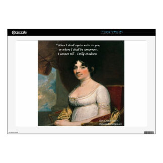 Dolly Madison & Famous Where I'll Be Quote Laptop Skins