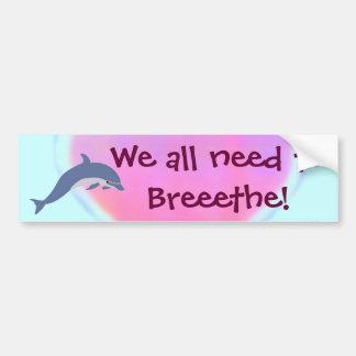 Dolphin Breathe bumpersticker Car Bumper Sticker