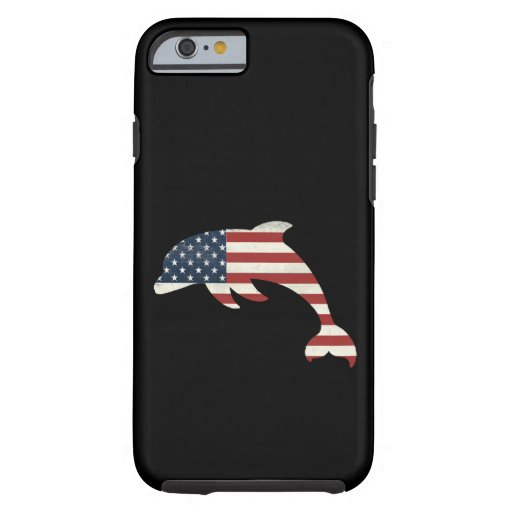 Dolphin Lover Gift| Dolphin American Flag Indepenc Tough iPhone 6 Case