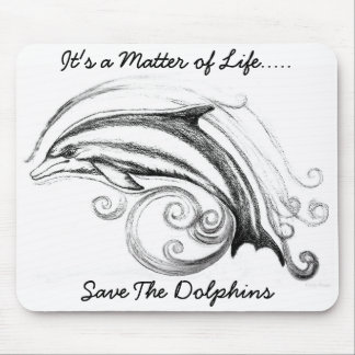 "Dolphin Mousepad ""It's a Matter of Life"""