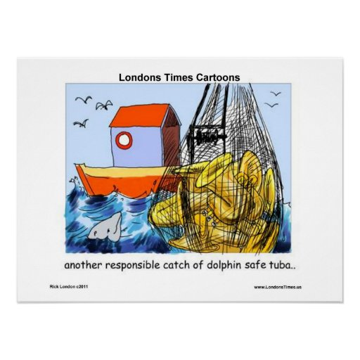 Dolphin-Safe Tuba Funny Posters