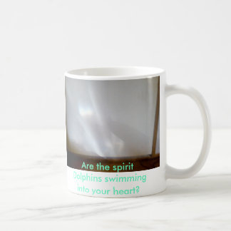 Dolphins7, Are the spirit Dolphins swimming int... Coffee Mug